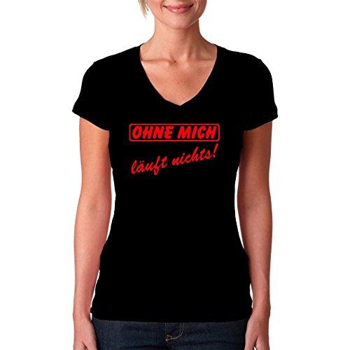Fun Sprüche Girlie V-Neck Shirt - Arbeit Spruch: Ohne mich läuft nichts by Im-Shirt Schwarz