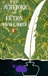 The Rhetoric of Fiction (Penguin literary criticism) by Wayne C. Booth (1991-08-29)