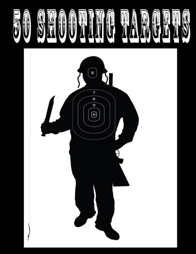 50 Shooting Targets - Silhouette, Target or Bullseye: Great for All Firearms, Rifles, Pistols, Airsoft, Bb & Pellet Guns