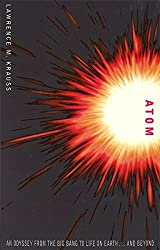 Atom: An Odyssey from the Big Bang to Life on Earth by Lawrence M. Krauss (2002-05-02)