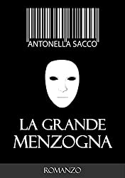 La grande menzogna (Italian Edition)