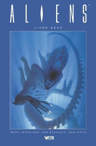 Aliens, Livre Deux