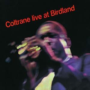 Coltrane Live At Birdland