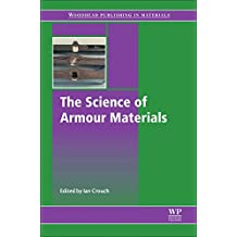 Science of Armour Materials (Woodhead Publishing in Materials)