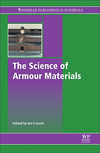 The Science of Armour Materials (Woodhead Publishing in Materials)