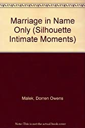 Marriage in Name Only (Silhouette Intimate Moments)