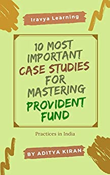 10 Most Important Case Studies for Mastering Provident Fund: Be Known for your PF Expertise Descargar Epub