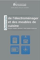 Dictionnaire de l'électroménager et des meubles de cuisine français / anglais / allemand