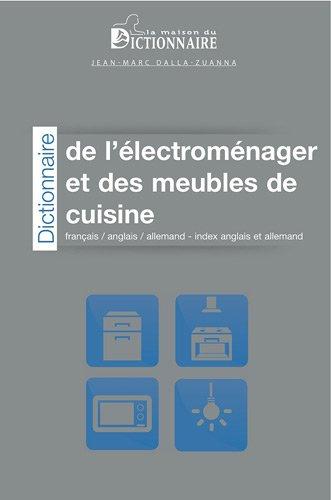 Dictionnaire de l'électroménager...