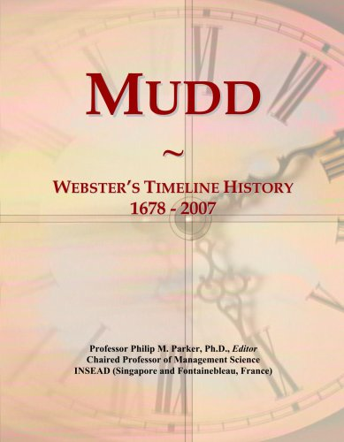 Mudd: Webster's Timeline History, 1678 - 2007 (Philip Mudd)