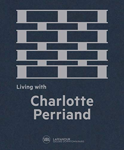 Living with Charlotte Perriand par  Francois Laffanour
