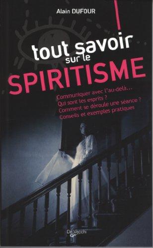 Tout savoir sur le spiritisme