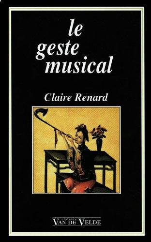 Le geste musical par Claire Renard