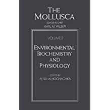 The Mollusca: Environmental Biochemistry and Physiology: 002