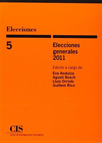 Elecciones generales 2011 por Eva . . . [Et Al. ] Anduiza Perea
