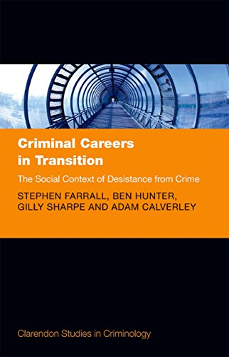 Criminal Careers in Transition: The Social Context of Desistance from Crime (Clarendon Studies in Criminology)