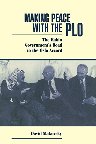 Making Peace With The Plo: The Rabin Government's Road To The Oslo Accord by David Makovsky (8-Dec-1995) Paperback