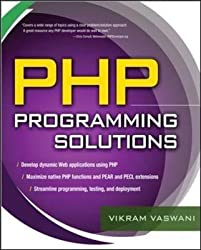 [(PHP Programming Solutions)] [By (author) Vikram Vaswani] published on (June, 2007)
