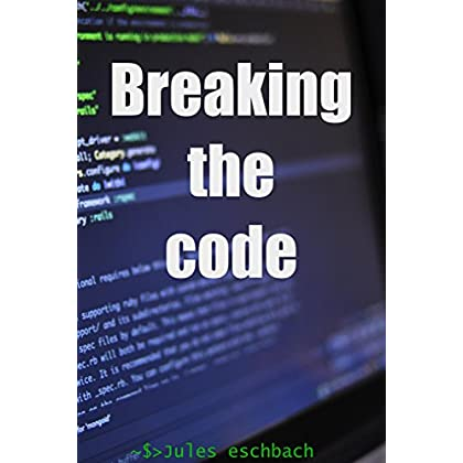 Cryptographie: Breaking the code