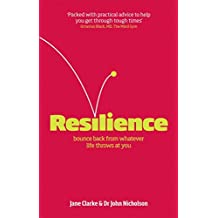 (Resilience: Bounce Back from Whatever Life Throws at You) By Jane Clarke (Author) Paperback on (Jan , 2010)