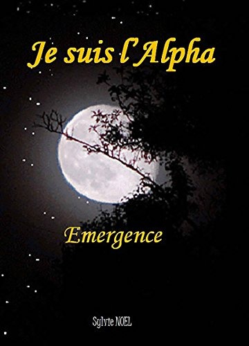 Je suis l'Alpha (French Edition)