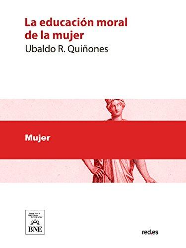 La educación moral de la mujer por Ubaldo Quiñones