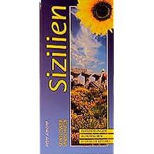 Sizilien: Ein Auto- und Wanderführer (Sunflower Landschaften)
