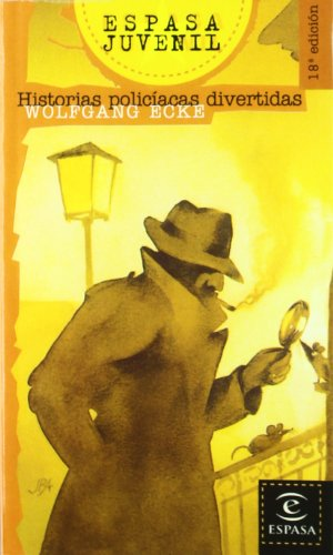 Historias policiacas divertidas (Espasa Juvenil) por Wolfgang Ecke