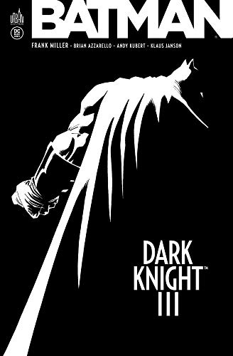 Batman - Dark Knight III, Intégrale :