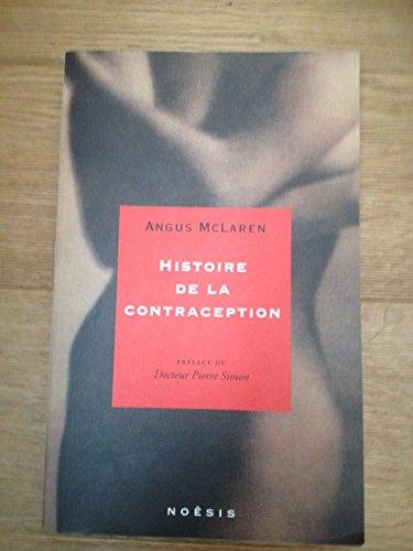 Histoire de la contraception de l'Antiquité à nos jours par Mclaren Angus