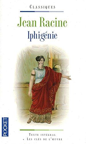 Iphigénie : suivi de Iphigénie à Aulis