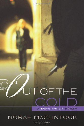 Out of the Cold (Robyn Hunter Mysteries) by Norah McClintock (2012-09-06)