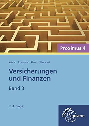 Versicherungen und Finanzen, Band 3 - Proximus 4