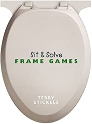 Sit & Solve Frame Games (Sit & Solve Series) by Terry Stickels (2004-08-01)