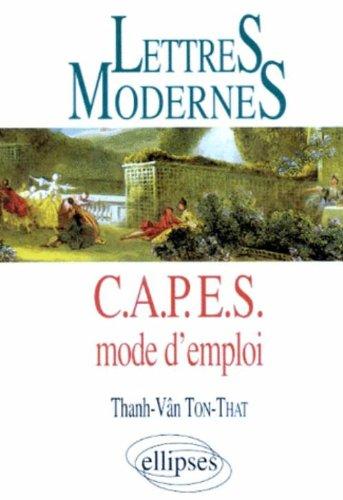 Lettres Modernes : CAPES mode d'emploi