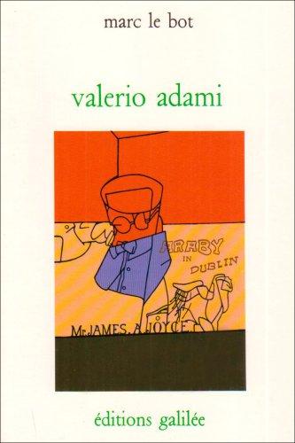 Valerio Adami : Essai sur le formalisme critique
