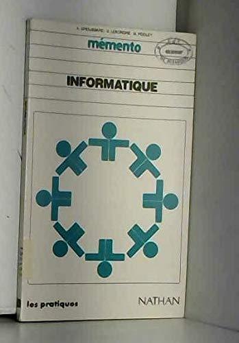 Mémento informatique par Dominique Leborgne, Margaret Pooley, Alain Groussard