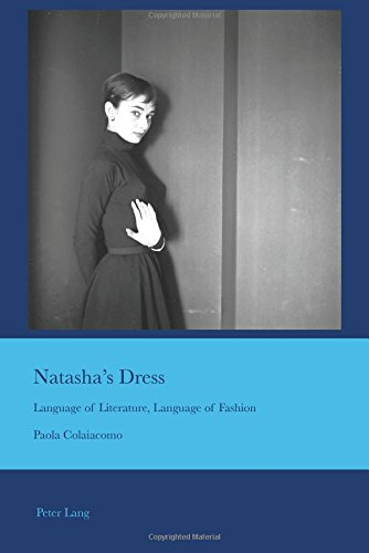 guage of Literature, Language of Fashion (Cultural Interactions: Studies in the Relationship between the Arts, Band 41) (Irish Dress Kostüme)
