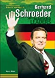 [Gerhard Schroeder] (By: Kerry Acker) [published: August, 2003]