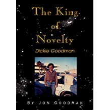 The King of Novelty: Dickie Goodman (English Edition)