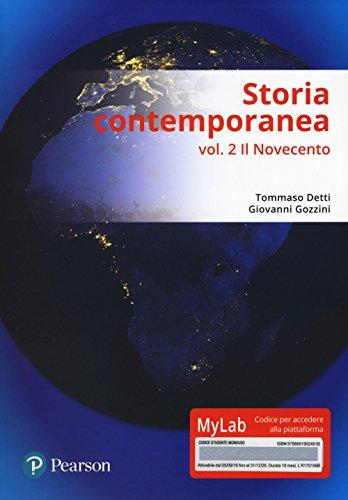 Storia contemporanea. Ediz. mylab. Con Contenuto digitale (fornito elettronicamente): 2