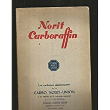 NORIT CARBORAFFIN. LOS CARBONES DECOLORANTES DE LA CARBO-NORIT-UNION Y SU EMPLEO