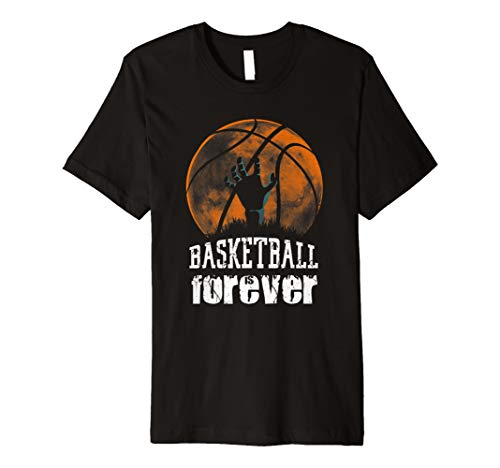 BASKETBALL ist Forever. Funny Zombie Basketball Halloween Tee