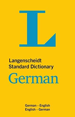 Langenscheidt bilingual dictionaries: Langenscheidt Standard German Dictionary (Langenscheidt Dictionaries)