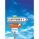 Latitudes: Cahier d'exercices 1 + CD-audio (A1-A2)