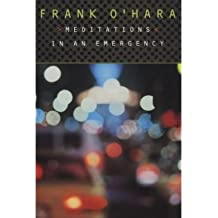 (Meditations in an Emergency) By Frank O'Hara (Author) Paperback on (May , 1996)