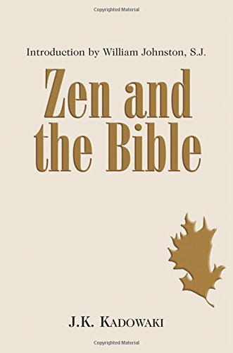 Zen and the Bible: Pt. 1-3
