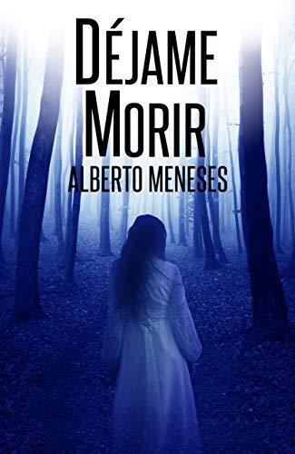 Déjame Morir: Un nuevo caso de Roberto Fuentes