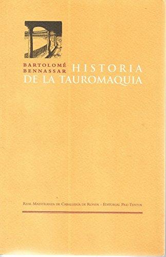 Descargar Libro Historia de la tauromaquia (Títulos en coedición y fuera de colección) de Bartolomé De Bennassar