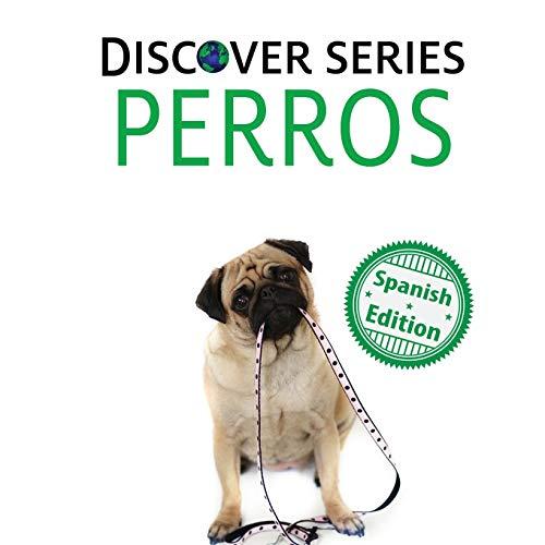Perros (Xist Kids Spanish Books)